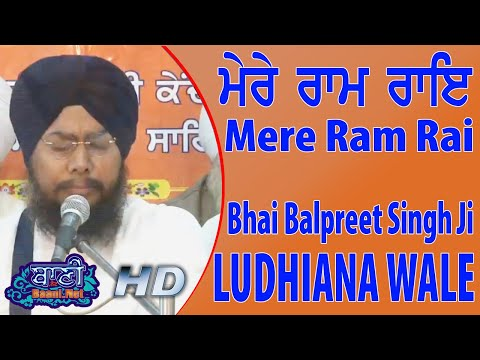 Mere-Ram-Rai-Bhai-Balpreet-Singh-Ji-Ludhiana-Wale-Amritsar