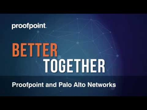 Proofpoint & Palo Alto Networks Join Forces To Deliver Threat Protection & Threat Intelligence