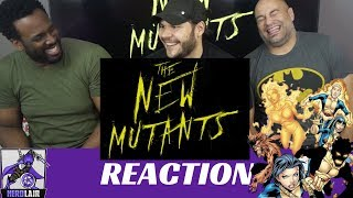 The NEW MUTANTS Official Trailer REACTION