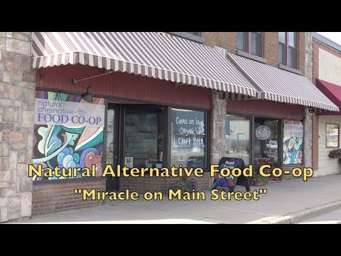 "Natural Alternative Food Co-op ""Miracle on Main Street"" in Luck, Wisconsin"