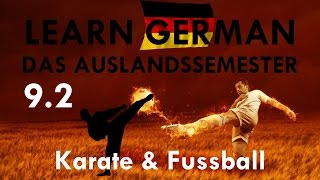 DAS AUSLANDSSEMESTER - Kapitel IX: Fussball