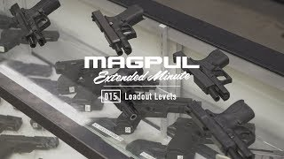 Magpul - Extended Minute - 015 Loadout Levels