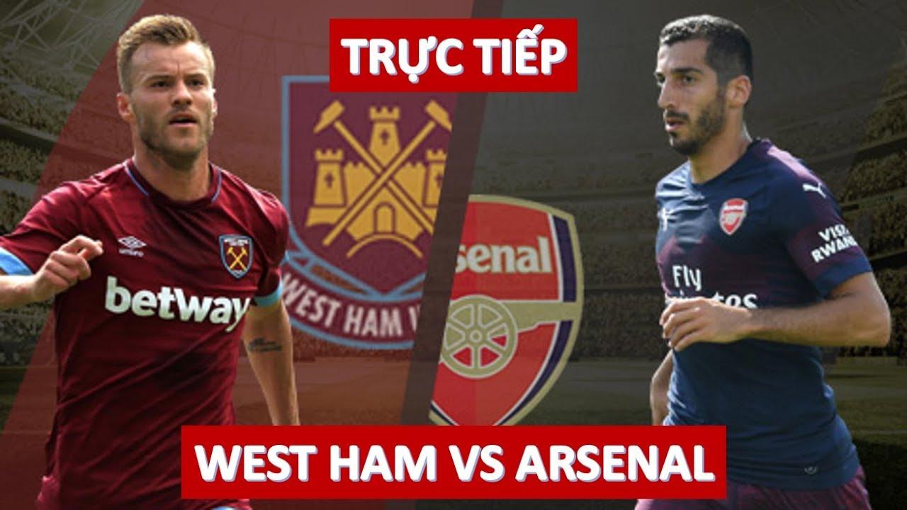 West ham 1-0 Arsenal | Trực tiếp bóng đá hôm nay | Livescore | 19h30 ngày 12/1/2019