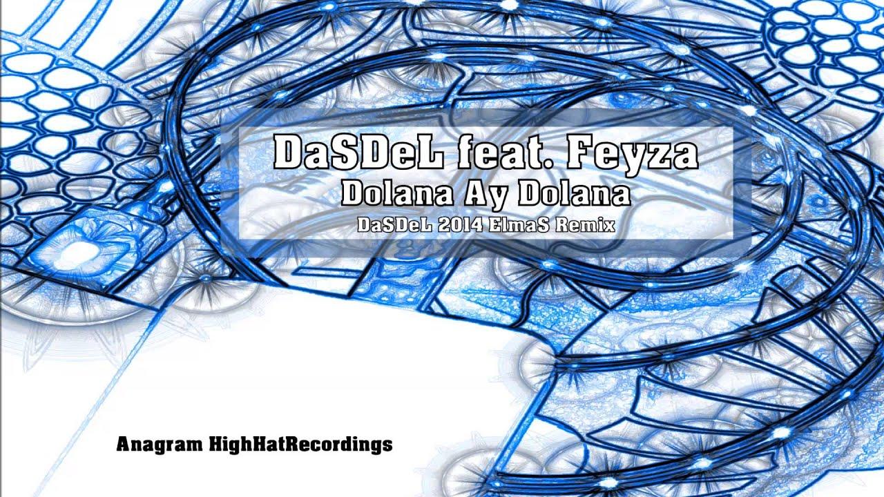Dasdel Feat Feyza Dolana Ay Dolana Dasdel Elmas Remix 2014 Youtube Social Security Card Cards Personalized Items