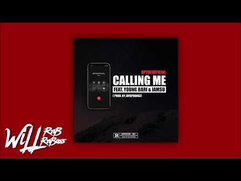 BpTheOfficial Feat. Young Bari & Iamsu - Calling Me  (Prod. Jaygpbangz)