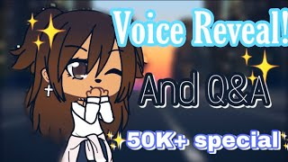 ✨Voice Reveal✨|Gacha Life| Thank you for 50K+