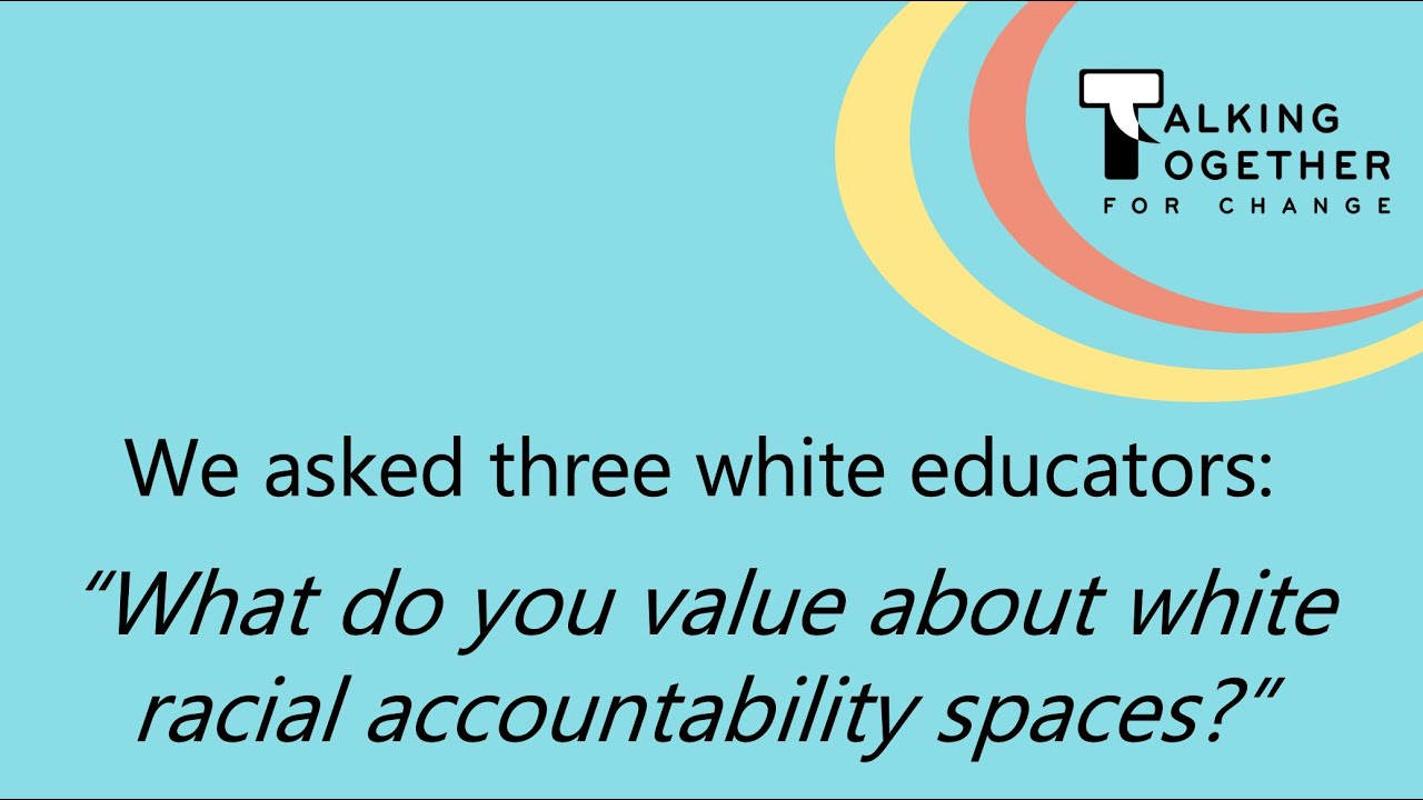 What is the value of participating in a white accountability group?