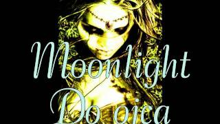 Watch Moonlight Do Ojca video