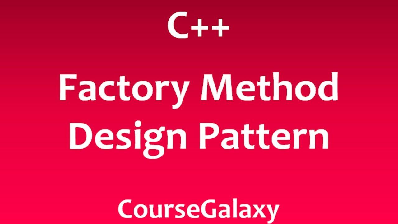 Factory Method Design Pattern In C++