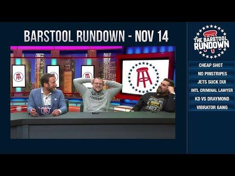Barstool Rundown - November 14, 2018