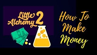 Little Alchemy 2-How To Make Money Cheats & Hints