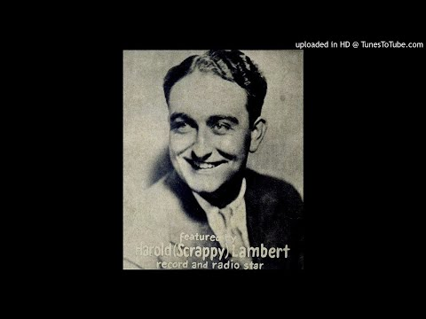 Scrappy Lambert - If I Had A Talking Picture Of You - 1929