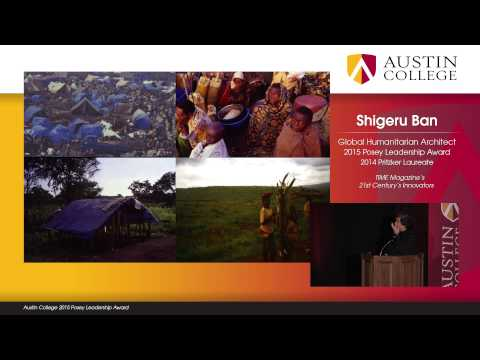 2015 Posey Leadership Award - Shigeru Ban - GO! Forum at the Perot Museum