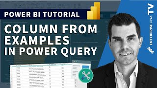 Column From Examples - My Favorite Feature Within The Power Query
