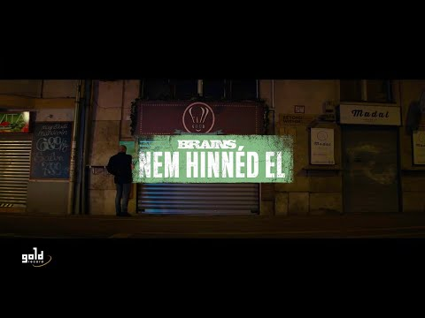 BRAINS - Nem hinnéd el (Official Video)