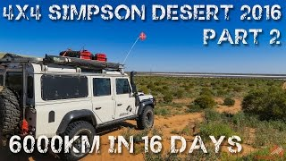 4wd Adventure Simpson Desert & Red Centre 2016 Part 2 | ALLOFFROAD #87-2