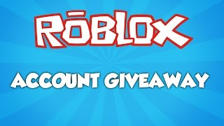 ROBLOX ACCOUNT GIVEAWAY! (OVER)