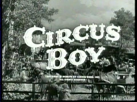 Remembering The Cast From Circus Boy