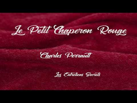 Le Petit Chaperon Rouge, Charles Perrault (Conte Audio)