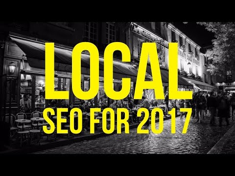 Local SEO 2017 – How To Rank