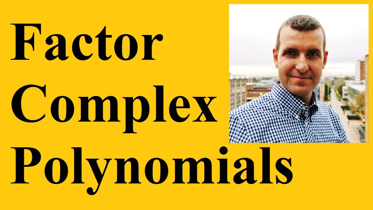 How To Factorplex Polynomials