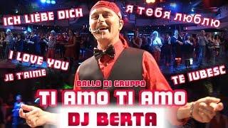 Balli di gruppo 2015 - DJ BERTA - TI AMO TI AMO - Nuovo tormentone 2014 2015