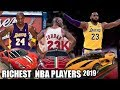 TOP 10 RICHEST NBA PLAYERS OF ALL TIME  2019 UPDATE