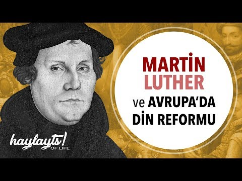 Martin Luther: Endüljans ve Avrupa'da Dini Reform Hareketleri #tarih #din #politika