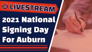 Auburn Football National Signing Day, How Did It Go? | Auburn Family News