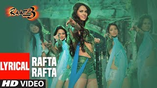 Rafta Rafta (Full Video Song) | Raaz 3