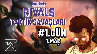 125.000$ Ödüllü Twitch Rivals Taktik Savaşları | 1.Gün 1.Maç