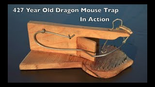 """427 Year Old Style """"Dragon Mouse Trap With A Great Wire"""" In Action."""