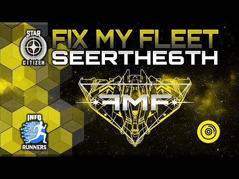 Star Citizen | Fix My Fleet | Seerthe6th