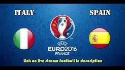 Livestream Italien Spanien Fußball vollständige Online