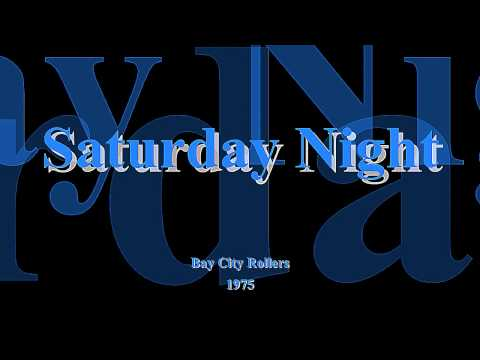 Saturday Night - Bay City Rollers - 1975