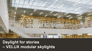 Daylight for stories | VELUX Commercial