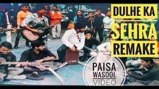 Download Video dulhe ka sehra remake | akash sharma | ft. zehat band ft. Ever rocks band MP3 3GP MP4