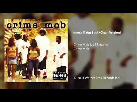 Crime Mob  Knuck If You Buck Clean Version