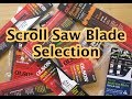 Scroll Saw Blade Selection