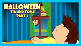 HALLOWEEN STORY (Part 01) - Tia and Tofu Stories || Tia and Tofu Celebrating Halloween