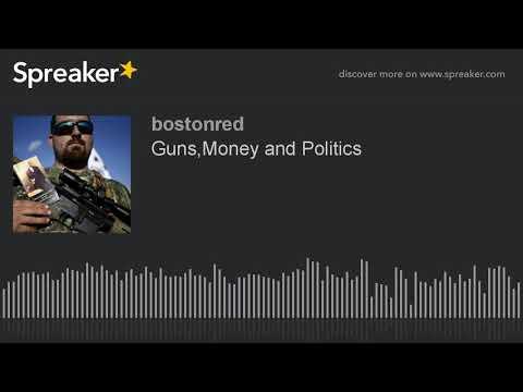 Guns,Money and Politics