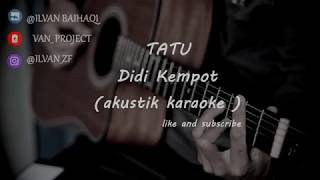Download lagu Tatu - Didi Kempot & arda ( akustik karaoke ) female key