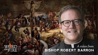 Bishop Barron on Who Jesus Truly Is