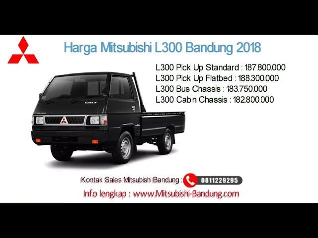 Harga Mitsubishi Colt L300 2018 Bandung dan Jawa Barat