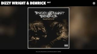 Dizzy Wright Demrick Skit Audio.mp3