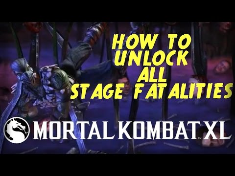 Mortal Kombat XL: How to Unlock/Do/Perform All Stage Fatalities With All Characters! (All Inputs)