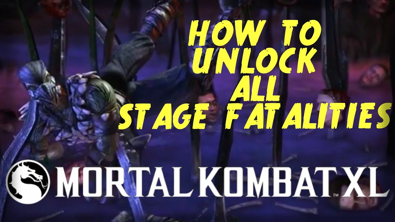 Mortal Kombat Xl How To Unlock Do Perform All Stage Fatalities
