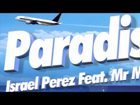 Israel Perez Feat Mr.Maph Paradise (Original Mix)