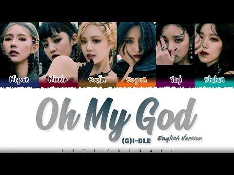(G)I-DLE – 'OH MY GOD' (ENGLISH Version) Lyrics [Color Coded_Eng]