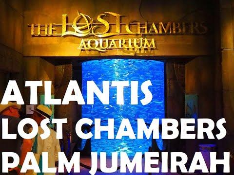 ATLANTIS DUBAI | THE LOST CHAMBERS AQUARIUM | THE BROADWALK | PALM JUMEIRAH